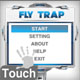 Fly Trap Touch